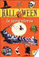 Halloween. La vera storia