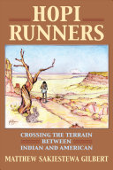 link to Hopi runners : crossing the terrain between Indian and American in the TCC library catalog