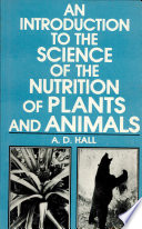 An Introduction to the Science of the Nutrition of Plants and Animals