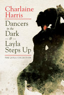 Dancers in the Dark   Layla Steps Up Book