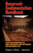 Reservoir Sedimentation Handbook Book