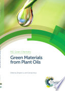 Green Materials From Plant Oils Book PDF