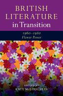 British Literature in Transition, 1960-1980: Flower Power ebook