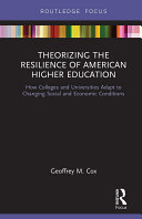 Theorizing the Resilience of American Higher Education Pdf/ePub eBook