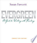Evergreen: A Guide to Writing with Readings, Compact Edition