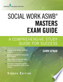 Social Work ASWB Masters Exam Guide  Second Edition