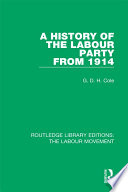 A History of the Labour Party from 1914