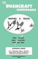 The Bushcraft Handbooks   Trapping and Tracks