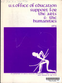 U S  Office of Education Support for the Arts   the Humanities