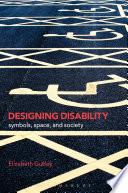 Designing Disability