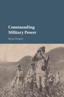 Commanding Military Power