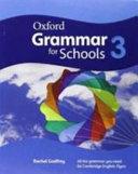 Oxford Grammar for Schools: 3: Student's Book
