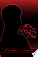 I M The Silent One