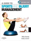 A Guide to Sports and Injury Management Book