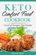 Keto Comfort Food Cookbook