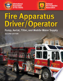 """Fire Apparatus Driver/Operator: Pump, Aerial, Tiller, and Mobile Water Supply"" by Iafc"