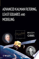 Advanced Kalman Filtering  Least Squares and Modeling