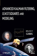Advanced Kalman Filtering, Least-Squares and Modeling