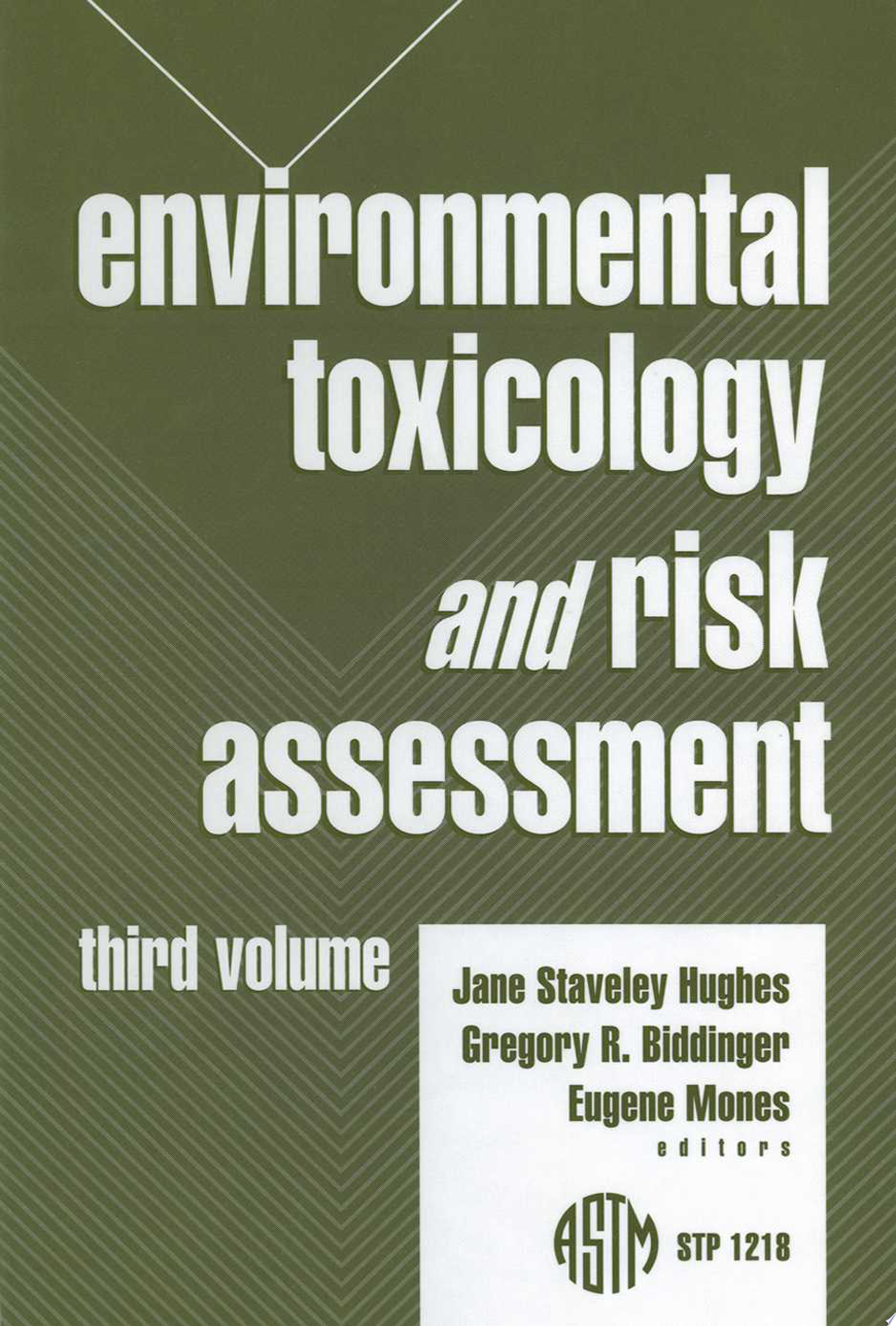 Environmental Toxicology and Risk Assessment  Third Volume