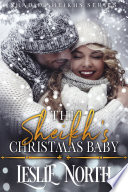 The Sheikh s Christmas Baby