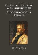 The Life and Works of W.G. Collingwood [Pdf/ePub] eBook