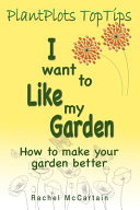 I Want to Like My Garden