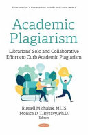 Academic Plagiarism  Librarians  Solo and Collaborative Efforts to Curb Academic Plagiarism