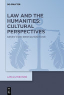 Law and the Humanities  Cultural Perspectives