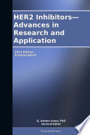 HER2 Inhibitors   Advances in Research and Application  2012 Edition Book