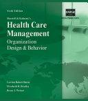 Pdf Shortell and Kaluzny's Healthcare Management: Organization Design and Behavior