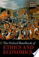 The Oxford Handbook Of Ethics And Economics