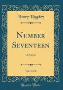 Number Seventeen, Vol. 1 Of 2 Read Online