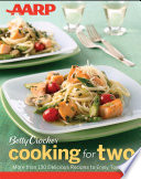 AARP Betty Crocker Cooking for Two