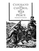 Command and Control for War and Peace