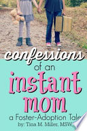 Confessions of an Instant Mom