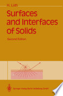 Surfaces and Interfaces of Solids