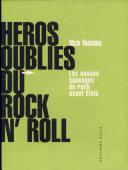 Héros oubliés du rock'n'roll ebook