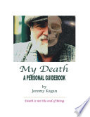 My Death A Personal Guidebook