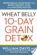 Wheat Belly 10-Day Grain Detox