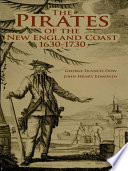 The Pirates Of The New England Coast 1630 1730