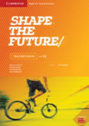 Shape the Future Level 2 Teacher s Book