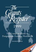 The Grants Register 1999