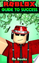 Roblox Guide to Success