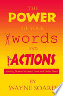 The Power of Your Words and Actions Book