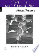 The Need For Health Care Book PDF