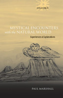 Mystical Encounters With The Natural World Experiences And Explanations