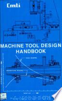 """Machine Tool Design Handbook"" by Central Machine Tool Institute"