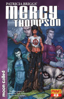 Patricia Briggs' Mercy Thompson: Moon Called #1
