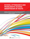 School Attendance and Problematic School Absenteeism in Youth