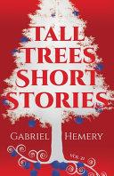 Tall Trees Short Stories
